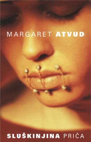 Маргарет Атвуд: Слушкињина прича