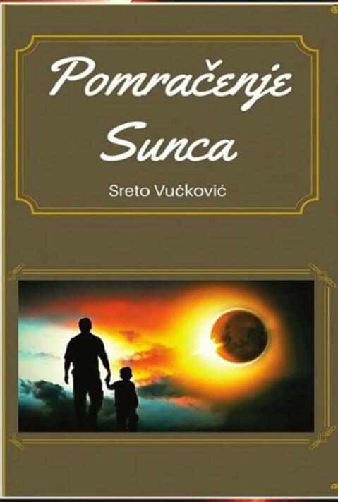 Sreto Vučković: Pomračenje Sunca