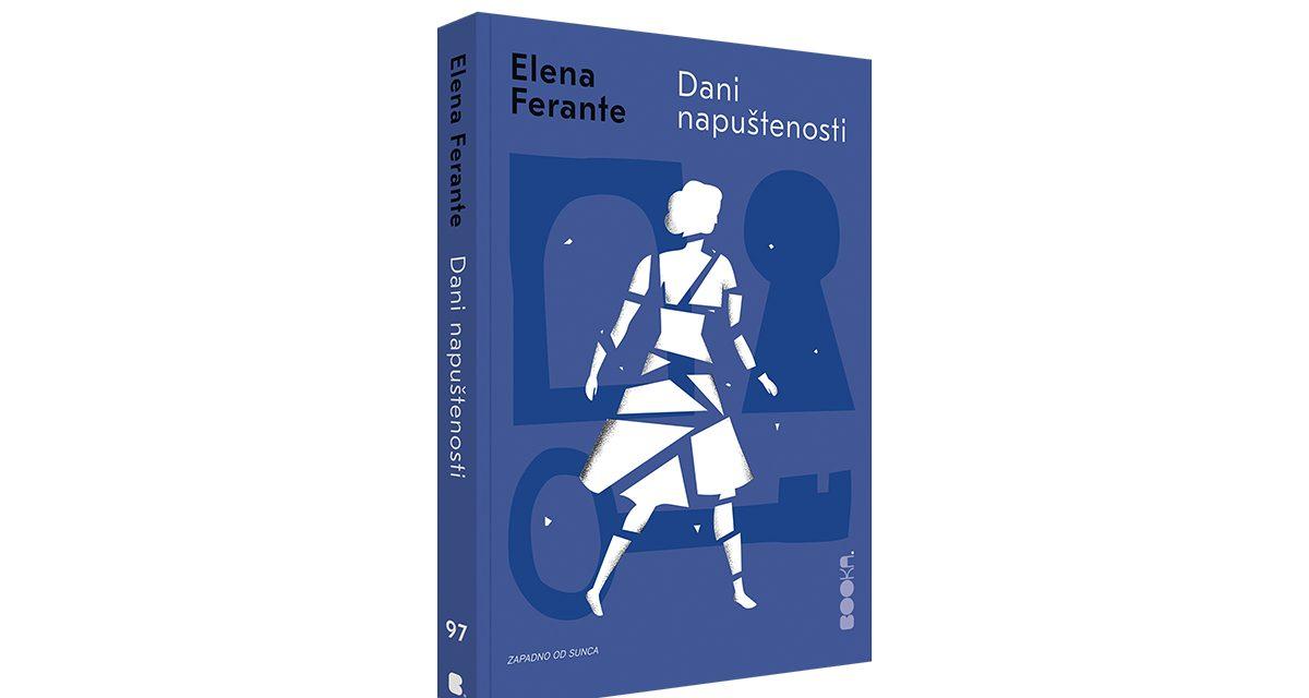 Elena Ferante: Dani napuštenosti