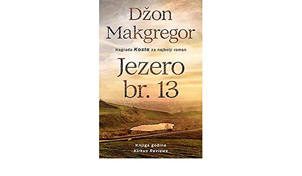 Džon Makgregor: Jezero br. 13